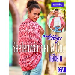 Woolly Hugs: Seelenwärmer & Co. häkeln