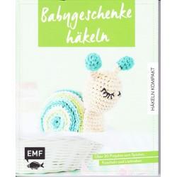 Häkeln kompakt - Babygeschenke häkeln: Über 30 Projekte zum Spielen, Kuscheln und Liebhaben (2018) Buch Anleitung