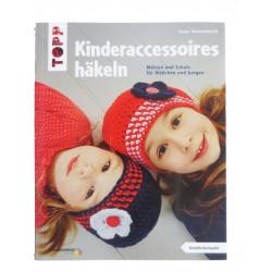 Kinderaccessoires häkeln: Mützen und Schals für Mädchen und Jungen