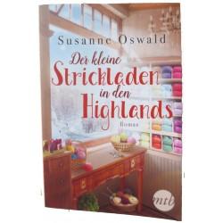 Der kleine Strickladen in den Highlands. Mit kreativen Strickanleitungen, Susanne Oswald (2019)